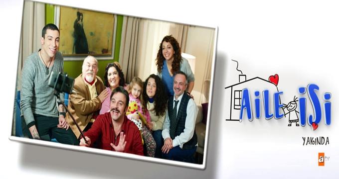 Photo of ATV'de başlayacak Aile İşi'nin  ilk tanıtımı-izle