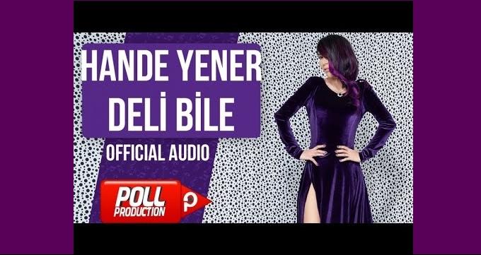 Photo of Hande Yener'in rekor kıran şarkısına bomba gibi klip, 'Deli Bile'