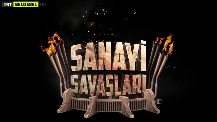 """Photo of """"Sanayi Savaşları"""" belgeseli yeni bölümüyle TRT Belgesel'de"""