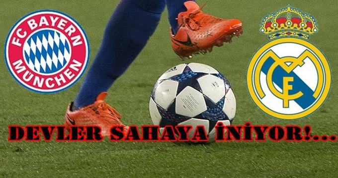 Photo of Futbolda devler karşı karşıya! Bayern Münih-Real Madrid maç bilgileri…