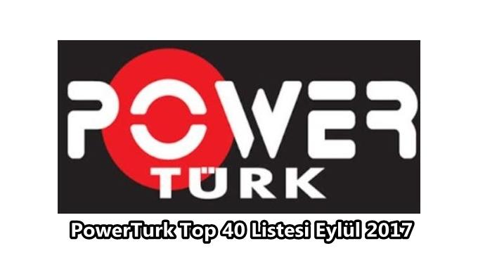 Photo of 2017 Eylül ayının Türkçe pop Top 40 listesinde hangi şarkılar var? (Powertürk-Net D)