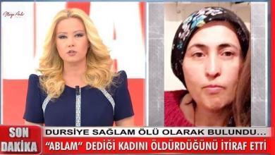 Photo of Müge Anlı'da gündeme gelen Dursiye Sağlam cinayetinde olay itiraf